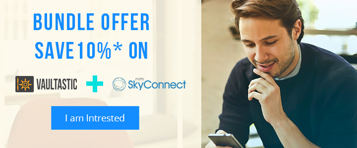 Vaultastic and SkyConnect Bundle Offer